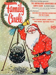 Family Circle Magazine at just 10 cents! Christmas Hearts, Merry Christmas To All, Old Christmas, Christmas Scenes, Vintage Christmas Cards, Vintage Holiday, Open House Treats, Christmas History, Family Circle