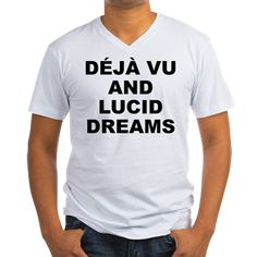 "Men's light color white v-neck t-shirt with Deja Vu And Lucid Dreams theme. Deja Vu is French for ""already seen"". Realizing that the experience you had in a past vision was your ""future"" self is certainly a wonder. Available in small, medium, large, x-large, 2x-large for $24.99. Go to the link to purchase the product and to see other options – http://www.cafepress.com/stdvald"