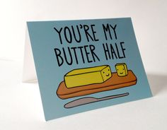 Buck & Libby: Valentine's Day Card You're My Butter Half Pun with Envelope Blank inside.
