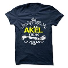 (Tshirt Awesome Gift) AKEL  Shirt design 2016   Tshirt For Guys Lady Hodie  SHARE and Tag Your Friend