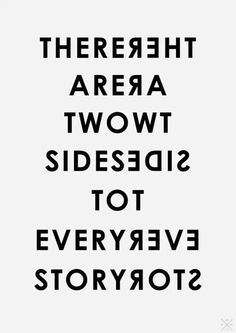 Two sides to every story reversible text