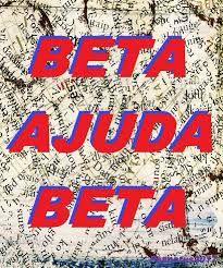Resultado de imagem para beta ajuda beta