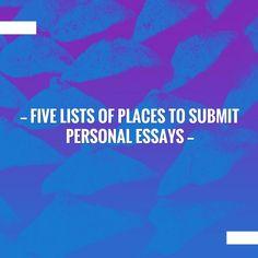 Five lists of places to submit personal essays https://susantaylorbrand.wordpress.com/2017/11/05/five-lists-of-places-to-submit-personal-essays/?utm_campaign=crowdfire&utm_content=crowdfire&utm_medium=social&utm_source=pinterest