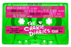 The Carrie Diaries music - mixtape 80's style!