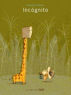 Isol Misenta – Argentinian illustrator – winner of the Astrid Lindgren Memorial Award Children's Book Illustration, Book Illustrations, Funny Giraffe, Kids Story Books, Whimsical Art, Fur Babies, Creatures, Educational Activities, Lady Bug