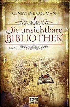 Die Bibliothekare: Die unsichtbare Bibliothek: Roman: Amazon.de: Genevieve Cogman, Dr. Arno Hoven: Bücher
