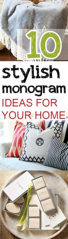 10 Stylish Monogram Ideas for Your Home