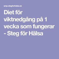 Diet för viktnedgång på 1 vecka som fungerar - Steg för Hälsa