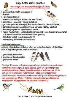 Vogelfutter für Wildvögel läßt sich leicht selbst mischen - ist preiswerter - und man weiß was drin ist !!!
