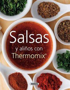 Salsas y alinos con thermomix ( equipo susaeta