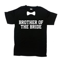 Brother Of The Bride Shirt Bridal Party Gifts For Brother T | Etsy