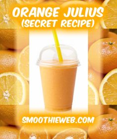 This is as close to the original Orange Julius smoothie recipe as I have gotten. Other readers agree this is accurate. Make it and let me know what you think. Did we get close to the mark for this secret smoothie recipe from Orange Julius? Ingredients:  6 ...
