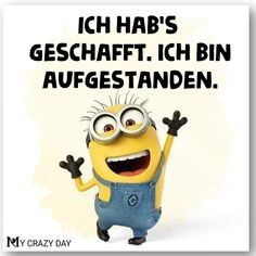 Crazy Day, My Minion, Christian Dating, Funny, German Language, Smileys, Dating Advice, Cartoons, Funny Good Morning Sayings