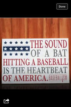 The sound of a bat hitting a baseball is the heartbeat of America canvas
