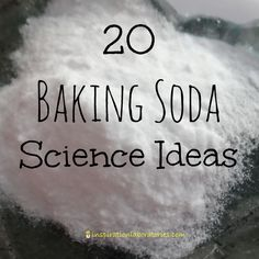 20 Baking Soda Science Ideas for Kids