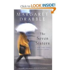January 2012. The Seven Sisters by Margaret Drabble.  Some beautiful writing, a portrait of regrets and a rather drab London...some disheartening turns in the storyline...an interesting read.