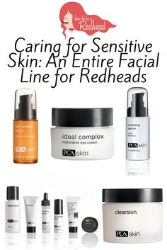 Caring for Sensitive Skin: An Entire Facial Line for Redheads