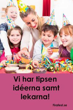 Snart dags för barnkalas? Här hittar du roliga och bra tips p� hur du kan ordna nästa barnkalas. #barnkalas #firafest #kalas #kalaslekar