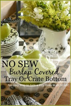 NO SEW BURLAP COVERED TRAY OR CRATE BOTTOM