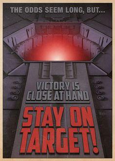 Stay On Target: (Vintage Star Wars Propaganda Postcard Set: Vol. Star Wars Poster, Star Wars Art, Star Trek, Cool Posters, Travel Posters, Pokemon, Propaganda Art, Rebel Alliance, The Force Is Strong