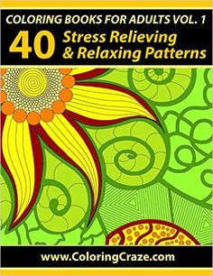 Adult Coloring Book Floral Patterns 35 Unique For Meditation And Stress Relief