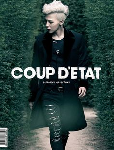 "G-Dragon (Kwon Ji Yong ) ♡ #BIGBANG // ""COUP D'ETAT"" Collection II"