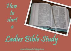 Baptist Missionary Women: How to start a Ladies Bible Study