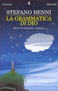 Stefano Benni - La grammatica di Dio
