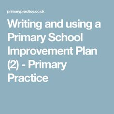 Writing and using a Primary School Improvement Plan (2) - Primary Practice