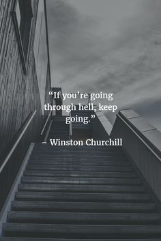 Never give up and you'll reach a goal!  #nevergiveup #hell #paymentgateway #winstonchurchill #quotes #wordsofwisdom