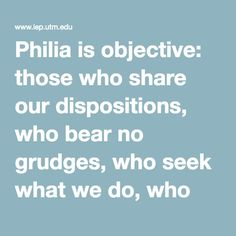 discuss aristotle's friendship philia Several scholars argue that aristotle's character friendship occurs only between completely virtuous moral agents oppositely, others seem to be more skeptical about.