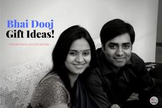 Bhai Dooj Gift Ideas: For Brothers And For Sisters Likes And Dislikes, Your Brother, Indian Festivals, All You Need Is, Sisters, Gift Ideas, How To Plan, Gifts, Presents