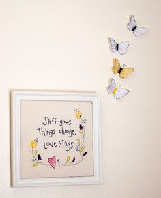 Stuff Grows, Things Change - Love Stays
