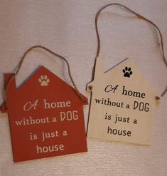 A home without a dog is just a house Plaque. Poppy-Rose Crafts on Facebook