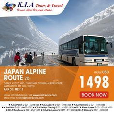 JAPAN ALPINE ROUTE 7D Start from USD1498, depart: Apr 30,May 13, 2015  for more information click www.kiatravels.com or mail to info@kiatravels.com