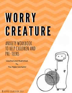 Anxiety - Worry Creaturs