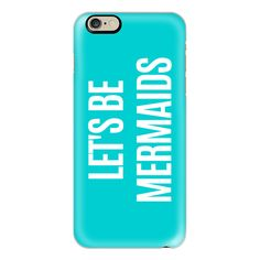 iPhone 6 Plus/6/5/5s/5c Case - Let's Be Mermaids (Turquoise) ($40) ❤ liked on Polyvore featuring accessories, tech accessories and iphone case