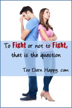 Saturday Sips: To fight or not to fight - Too Darn Happy. Resources to help you deal with those difficult moments!