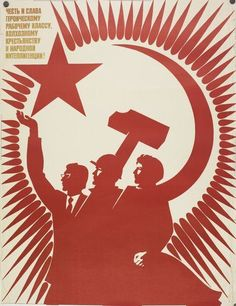 """""""Honour and glory to the heroic working class, collective farmers and the people's intelligentsia"""" Soviet poster Communist Propaganda, Propaganda Art, Political Posters, Political Art, Ddr Museum, Russian Constructivism, Soviet Art, Soviet Union, Socialist Realism"""