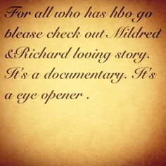 This is about an interracial couple. Mildred & Richard loving
