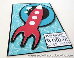 Obsessed with Scrapbooking: Fun Rocket Man Card PLUS Giveaway!