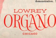 #typography #logo #1950 #history #old #lowrey #organo #chicago #graphic #design