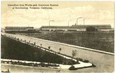 1918 postcard of the Llewellyn Iron Works in Torrance. Courtesy of the South Bay History Collection, Cal State Dominguez Hills Archives.