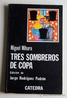 1r Bat Tres sombreros de copa. Miguel Mihura