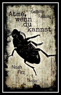 ATME, WENN DU KANNST Noah Fitz Mystery-Thriller eBook: Noah Fitz: Amazon.de: Kindle-Shop