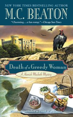 Death of a Greedy Woman by M.C. Beaton