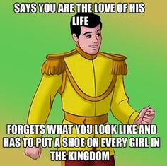Haha never thought about that...later Cinderella