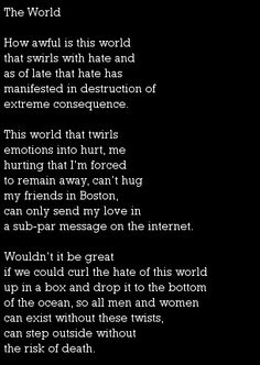 """""""The World,"""" a poem about hate, pain, tragedy, hope, and friendship on SHE'S IN PRISON"""