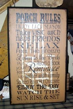 PORCH RULES PRIMITIVE SIGN SIGNS  Pam and mike for Christmas make it small version