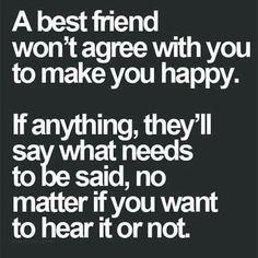 A best friend. ..